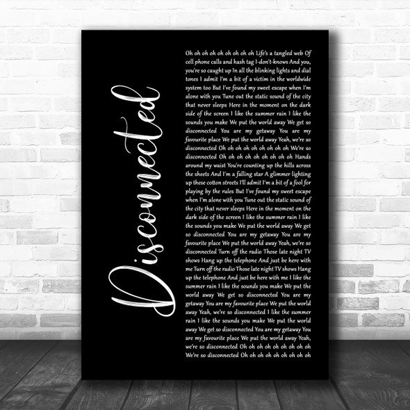 5 Seconds Of Summer Disconnected Black Script Decorative Wall Art Gift Song Lyric Print
