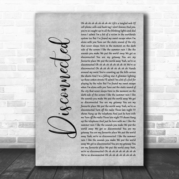 5 Seconds Of Summer Disconnected Grey Rustic Script Decorative Wall Art Gift Song Lyric Print