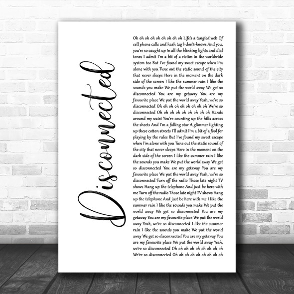 5 Seconds Of Summer Disconnected White Script Decorative Wall Art Gift Song Lyric Print