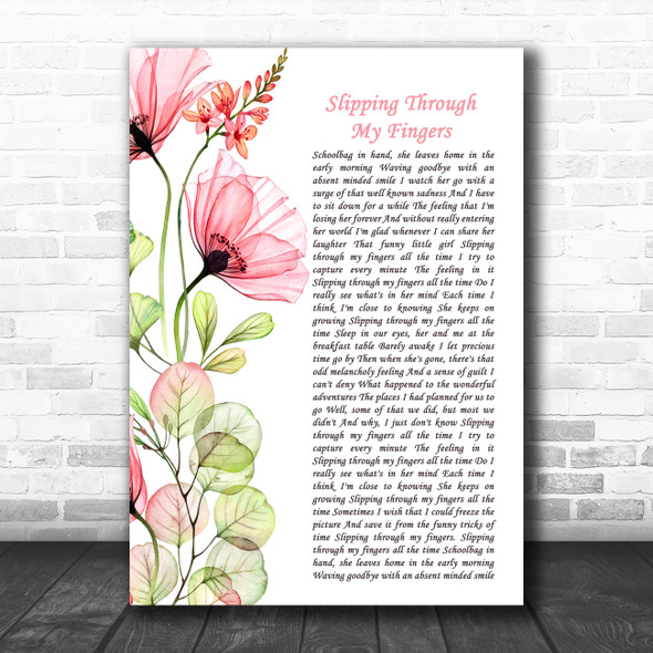 ABBA Slipping Through My Fingers Floral Poppy Side Script Decorative Wall Art Gift Song Lyric Print