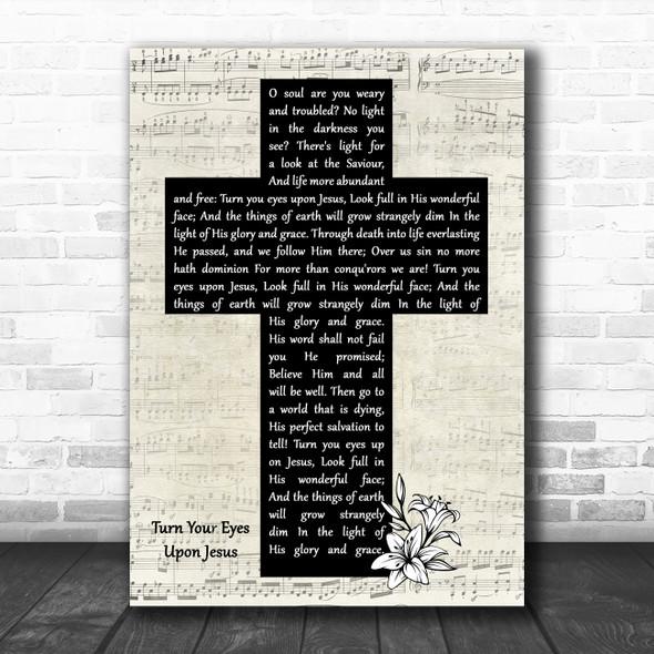 Alan Jackson Turn Your Eyes Upon Jesus Music Script Christian Memorial Cross Song Lyric Print