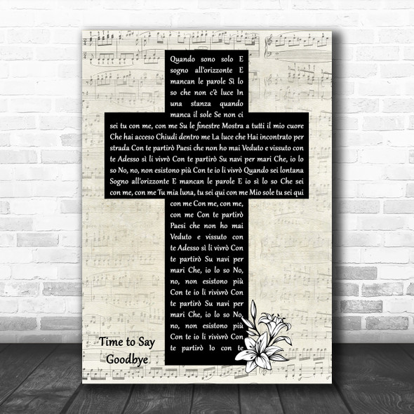 Andrea Bocelli, Sarah Brightman Time to Say Goodbye Music Script Christian Memorial Cross Song Lyric Print