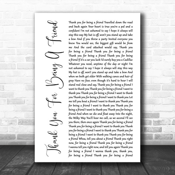 Andrew Gold Thank You For Being A Friend White Script Decorative Gift Song Lyric Print