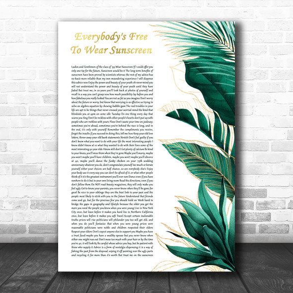Baz Luhrmann Everybody's Free To Wear Sunscreen Gold Green Botanical Leaves Side Script Song Lyric Print