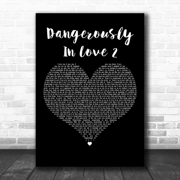 Beyoncé Dangerously In Love 2 Black Heart Decorative Wall Art Gift Song Lyric Print