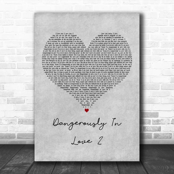 Beyoncé Dangerously In Love 2 Grey Heart Decorative Wall Art Gift Song Lyric Print
