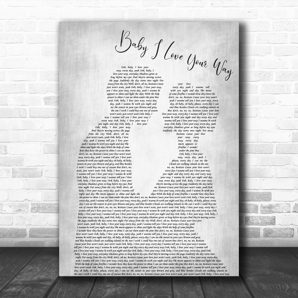 Big Mountain Baby I Love Your Way Man Lady Bride Groom Wedding Grey Wall Art Gift Song Lyric Print