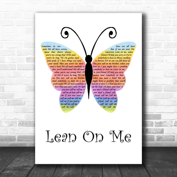 Bill Withers Lean On Me Rainbow Butterfly Decorative Wall Art Gift Song Lyric Print