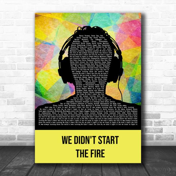 Billy Joel We Didn't Start The Fire Multicolour Man Headphones Wall Art Song Lyric Print