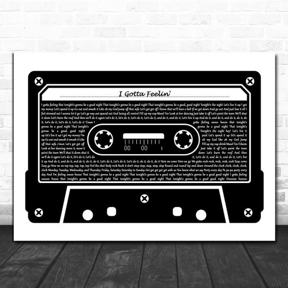 Black Eyed Peas I Gotta Feelin' Black & White Music Cassette Tape Gift Song Lyric Print