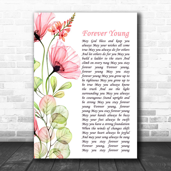 Bob Dylan Forever Young Floral Poppy Side Script Decorative Wall Art Gift Song Lyric Print