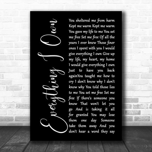 Bread Everything I Own Black Script Decorative Wall Art Gift Song Lyric Print