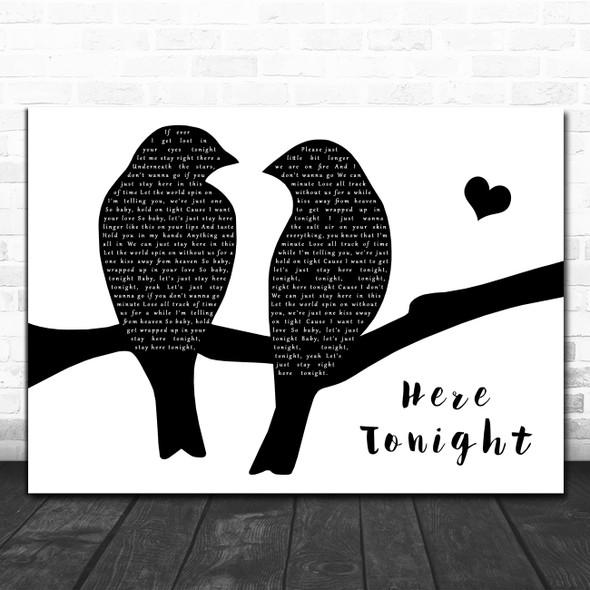 Brett Young Here Tonight Lovebirds Black & White Decorative Wall Art Gift Song Lyric Print