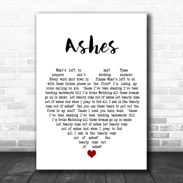 Celine Dion Ashes White Heart Decorative Wall Art Gift Song Lyric Print
