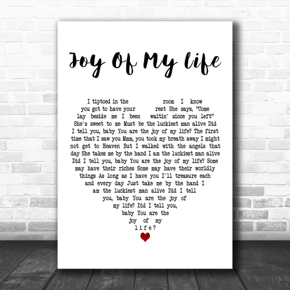 Chris Stapleton Joy of My Life White Heart Decorative Wall Art Gift Song Lyric Print