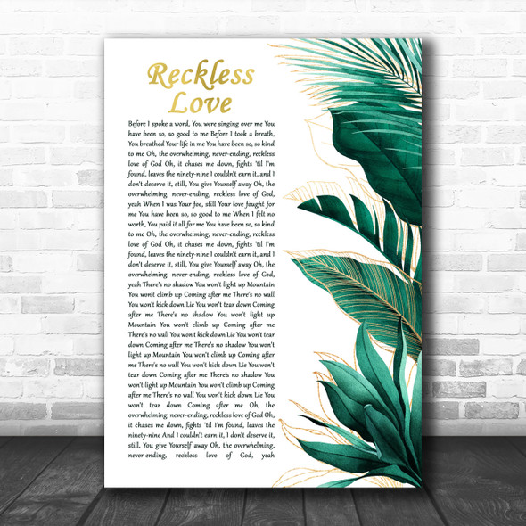 Cory Asbury Reckless Love Gold Green Botanical Leaves Side Script Wall Art Gift Song Lyric Print