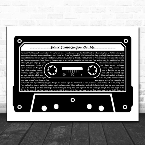 Def Leppard Pour Some Sugar on Me Black & White Music Cassette Tape Gift Song Lyric Print