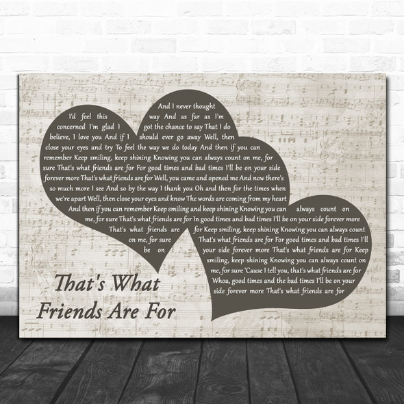 Dionne Warwick That's What Friends Are For Landscape Music Script Two Hearts Song Lyric Print