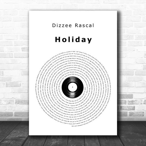 Dizzee Rascal Holiday Vinyl Record Decorative Wall Art Gift Song Lyric Print