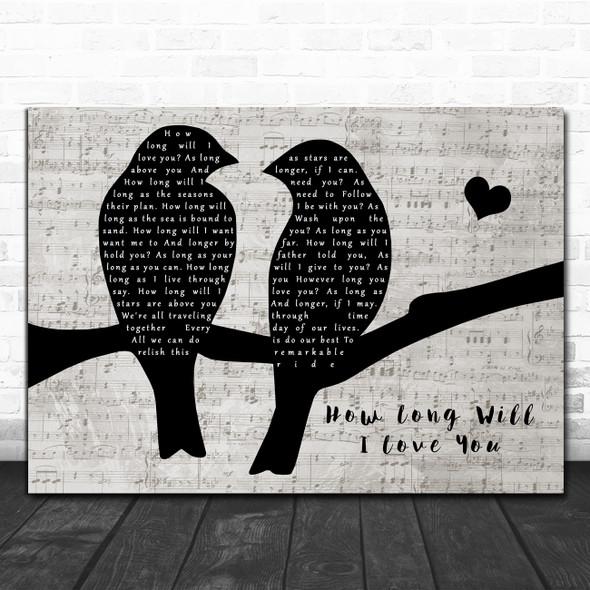 Ellie Goulding How Long Will I Love You Lovebirds Music Script Song Lyric Print