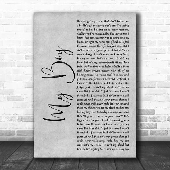 Elvie Shane My Boy Grey Rustic Script Decorative Wall Art Gift Song Lyric Print