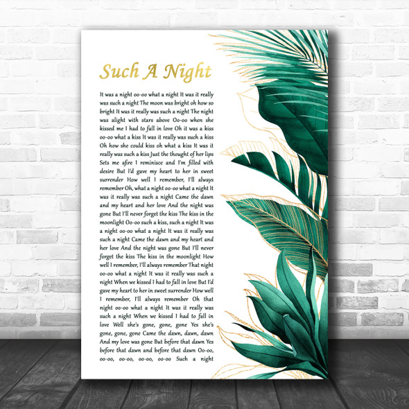 Elvis Presley Such A Night Gold Green Botanical Leaves Side Script Wall Art Gift Song Lyric Print
