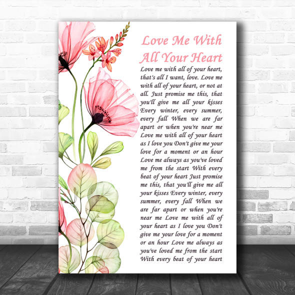 Engelbert Humperdinck Love Me With All Your Heart Floral Poppy Side Script Wall Art Song Lyric Print