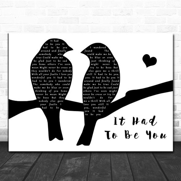 Harry Connick, Jr It Had To Be You (Big Band And Vocals) Lovebirds Black & White Song Lyric Print