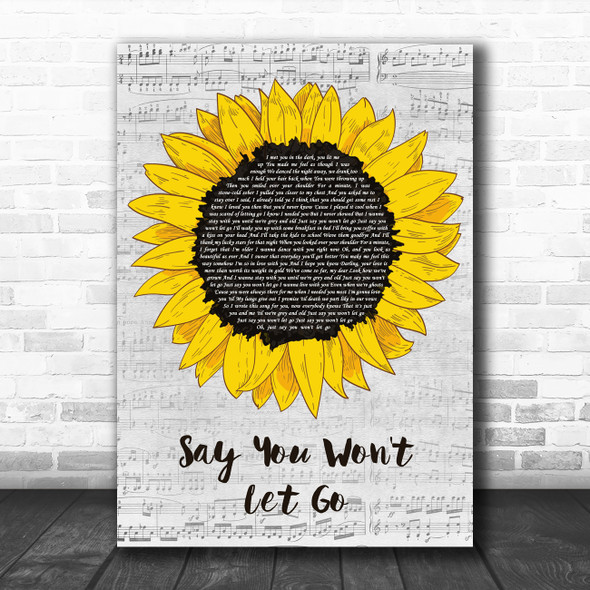 James Arthur Say You Won't Let Go Grey Script Sunflower Decorative Gift Song Lyric Print