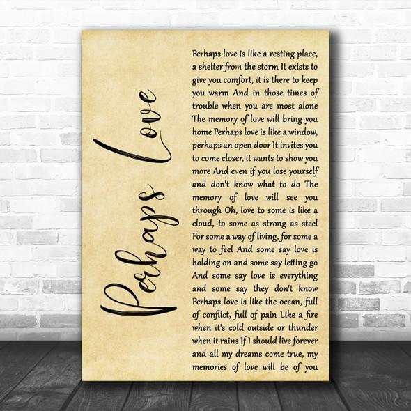 John Denver Perhaps Love Rustic Script Decorative Wall Art Gift Song Lyric Print
