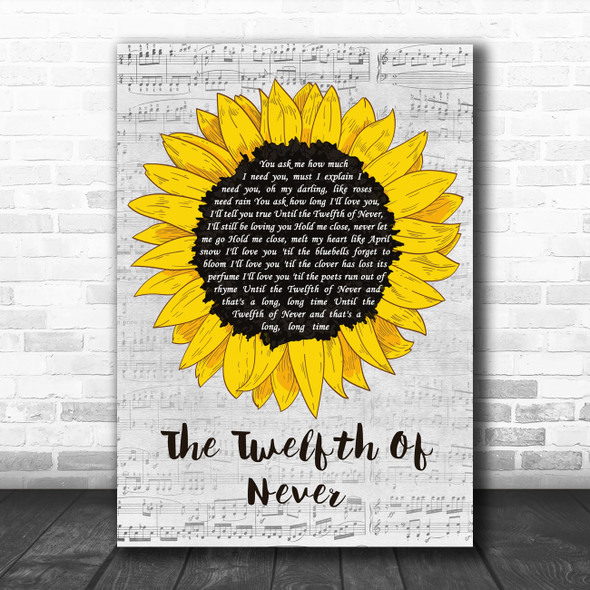 JOHNNY MATHIS The Twelfth Of Never Grey Script Sunflower Decorative Gift Song Lyric Print