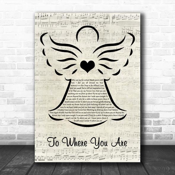 Josh Groban To Where You Are Music Script Angel Decorative Wall Art Gift Song Lyric Print