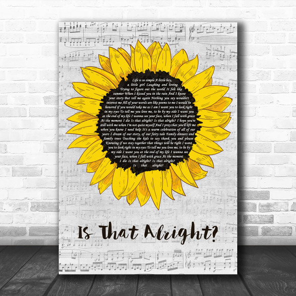 Lady Gaga Is That Alright Grey Script Sunflower Decorative Wall Art Gift Song Lyric Print