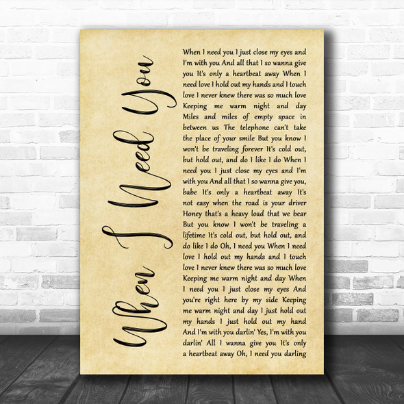 Leo Sayer When I Need You Rustic Script Decorative Wall Art Gift Song Lyric Print