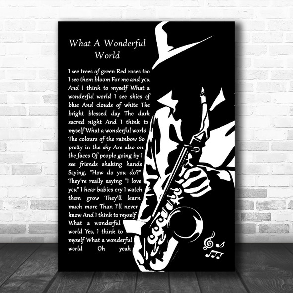 Louis Armstrong What A Wonderful World Black & White Saxophone Player Wall Art Song Lyric Print