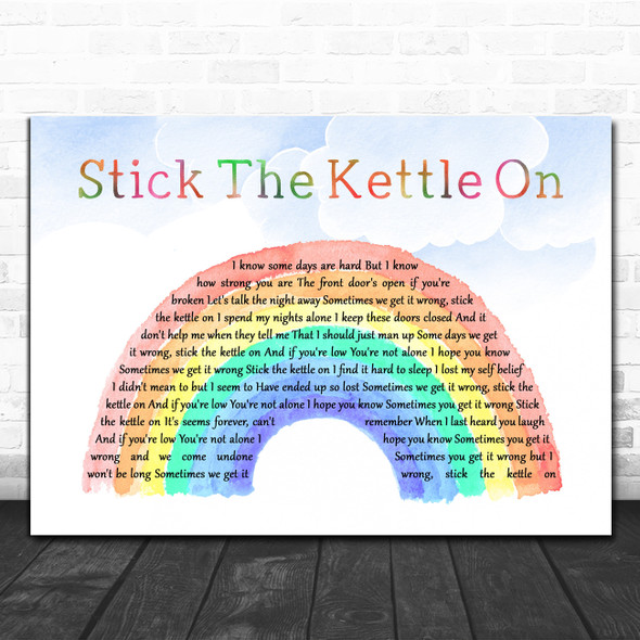Lucy Spraggan Stick The Kettle On Watercolour Rainbow & Clouds Song Lyric Print