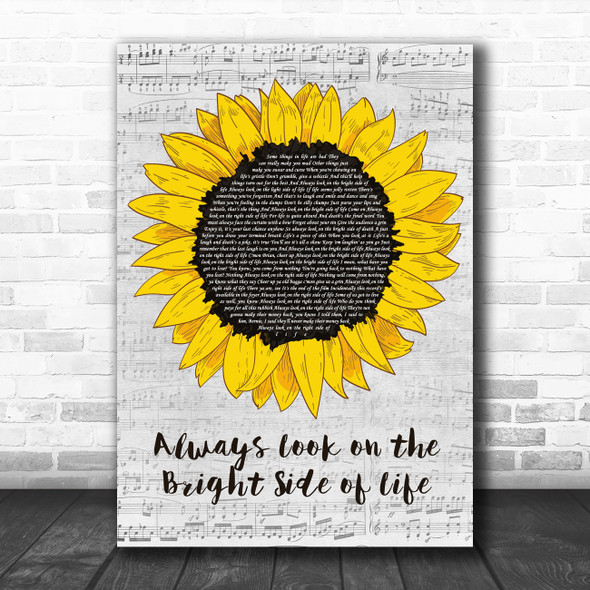 Monty Python Always Look on the Bright Side of Life Grey Script Sunflower Song Lyric Print