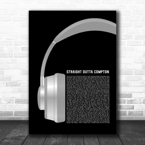 N.W.A. Straight Outta Compton Grey Headphones Decorative Wall Art Gift Song Lyric Print