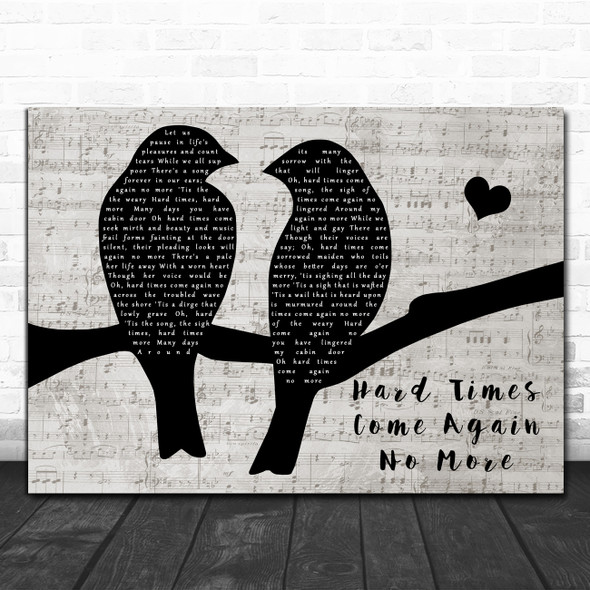 Nanci Griffith Hard Times Come Again No More Lovebirds Music Script Wall Art Gift Song Lyric Print