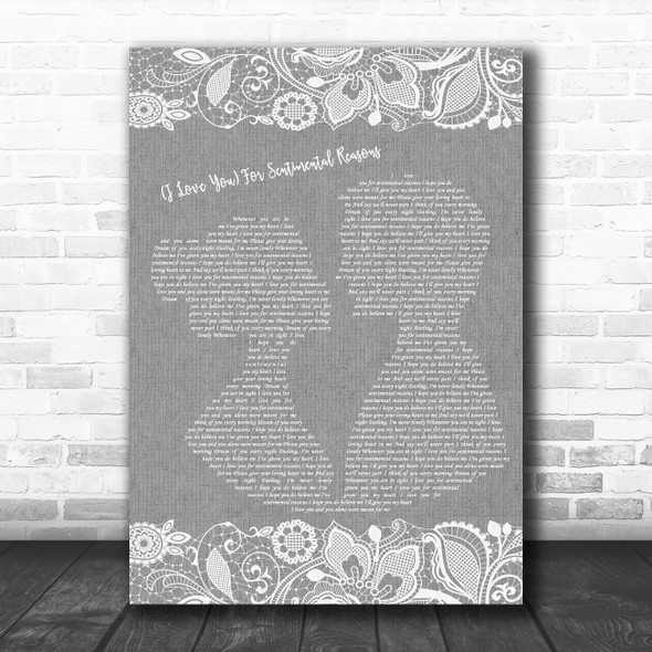 """Nat """"King"""" Cole (I Love You) For Sentimental Reasons Grey Burlap & Lace Song Lyric Print"""
