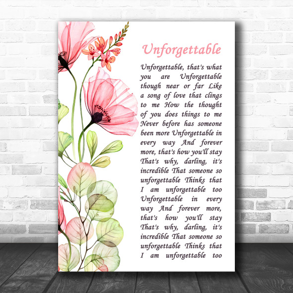 Nat King Cole Unforgettable Floral Poppy Side Script Decorative Wall Art Gift Song Lyric Print