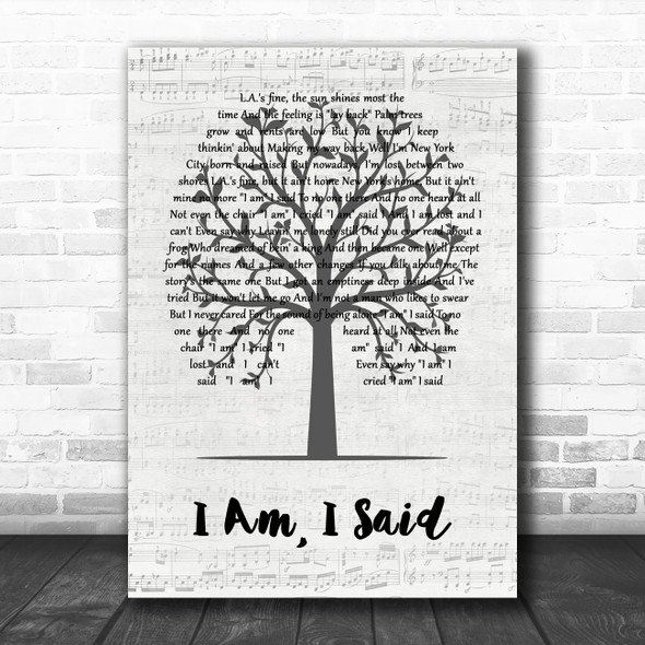 Neil Diamond I Am, I Said Music Script Tree Decorative Wall Art Gift Song Lyric Print