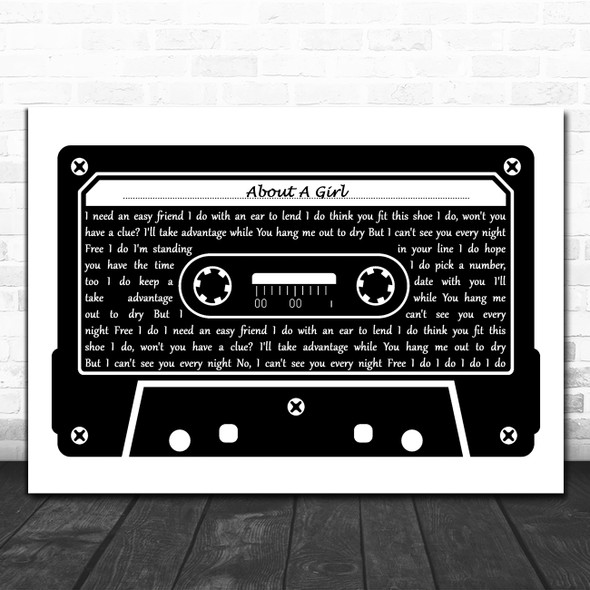 Nirvana About A Girl Black & White Music Cassette Tape Decorative Gift Song Lyric Print