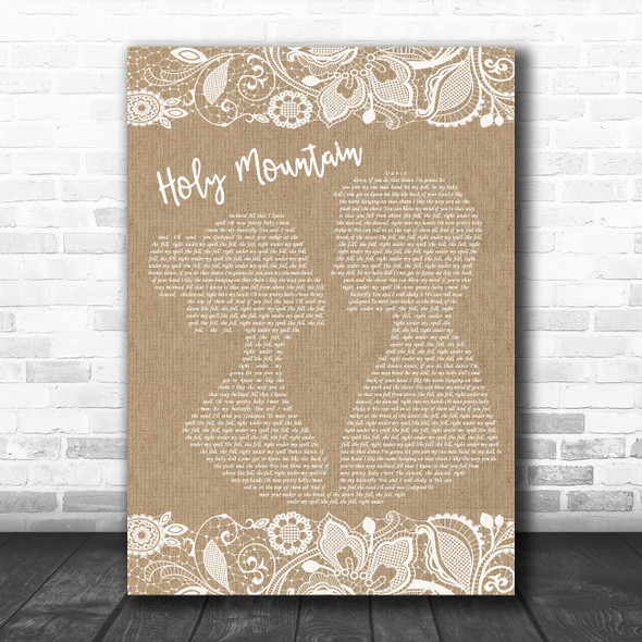 Noel Gallagher's High Flying Birds Holy Mountain Burlap & Lace Wall Art Gift Song Lyric Print