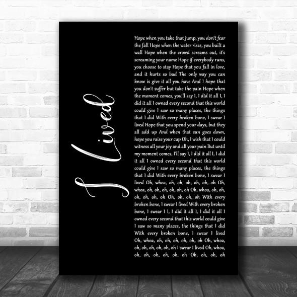OneRepublic I Lived Black Script Decorative Wall Art Gift Song Lyric Print