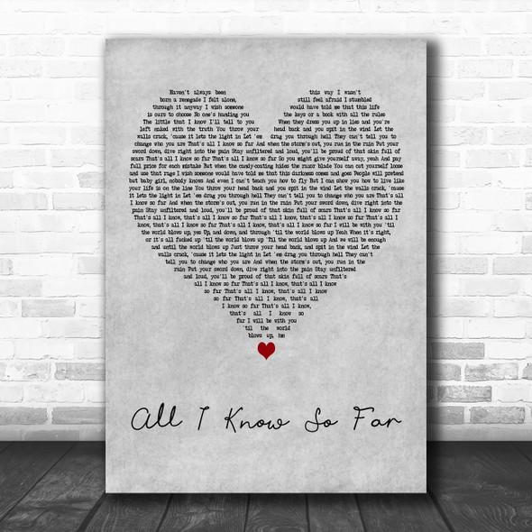 P!nk All I Know So Far Grey Heart Decorative Wall Art Gift Song Lyric Print