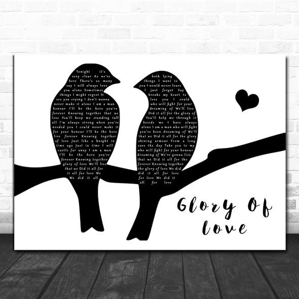 Peter Cetera Glory Of Love Lovebirds Black & White Decorative Wall Art Gift Song Lyric Print