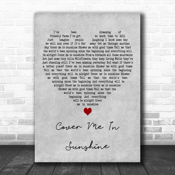 Pink & Willow Sage Hart Cover me in Sunshine Grey Heart Decorative Wall Art Gift Song Lyric Print