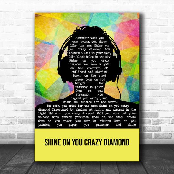 Pink Floyd Shine On You Crazy Diamond Multicolour Man Headphones Wall Art Gift Song Lyric Print