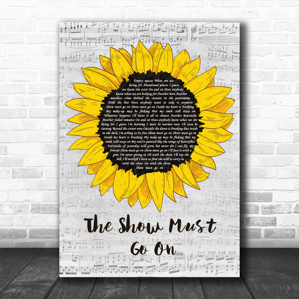 Queen The Show Must Go On Grey Script Sunflower Decorative Gift Song Lyric Print